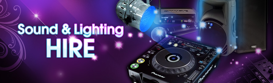Sound & Lighting Equipment Hire